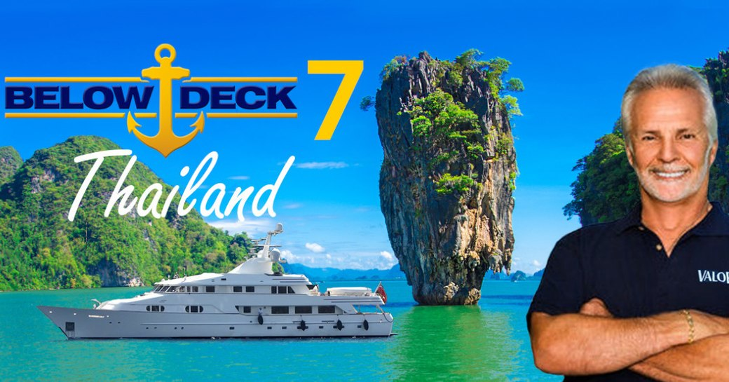Below Deck season 7 in Thailand, Captain Lee and motor yacht VALOR