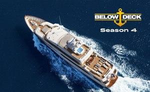 Below Deck Season 4 Premieres Tonight At 9PM EST Onboard 'VALOR' Yacht