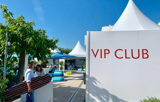 VIP club at Cannes yachting festival 2019