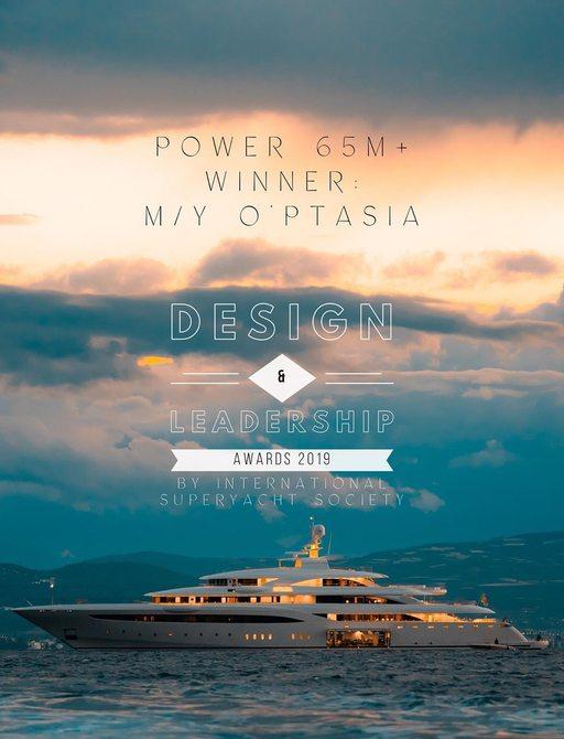 Charter yacht O'PTASIA wins at Design & Leadership Awards at FLIBS 2019 photo 1