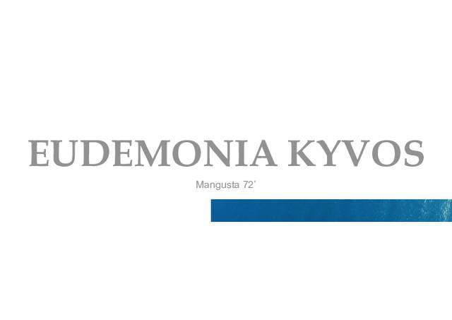 Download EUDEMONIA KYVOS yacht brochure(PDF)
